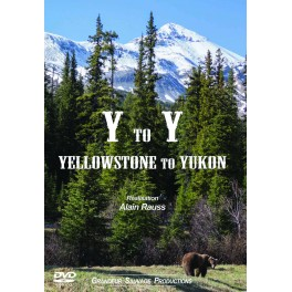YTO Y Yellowstone to Yukon- Alain RAUSS