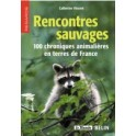 Rencontres sauvages - Catherine VINCENT - FIFO-distribution